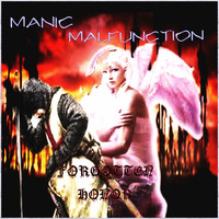 MANIC MALFUNCTION - Forgotten Honor