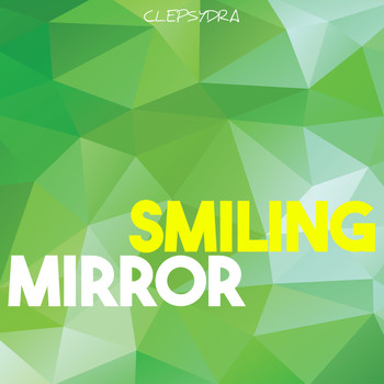 Various Artists - Smiling Mirror (Explicit)