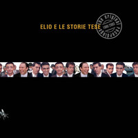 Elio E Le Storie Tese - The Original Recordings 1990 - 2003