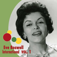 Eve Boswell - Eve Boswell International, Vol. 1