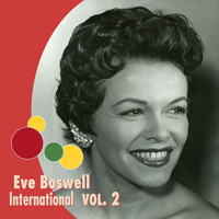 Eve Boswell - Eve Boswell International, Vol. 2