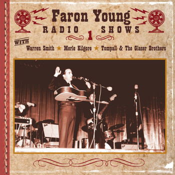 Various Artists - The Faron Young Radio Shows, Show 1