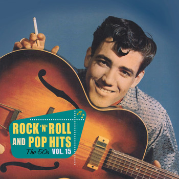 Various Artists - Rock 'n' Roll and Pop Hits, the 50s, Vol. 15