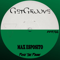 Max Esposito - Push The Phunk