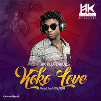 HK Plutorious - Koko Love