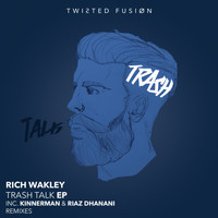 Rich Wakley - Trash Talk