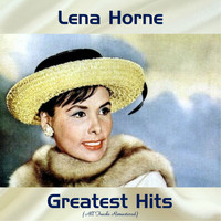 Lena Horne - Lena Horne Greatest Hits (All Tracks Remastered)