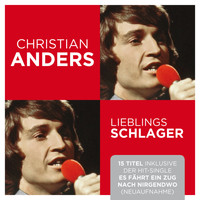 Christian Anders - Lieblingsschlager (Neuaufnahme)