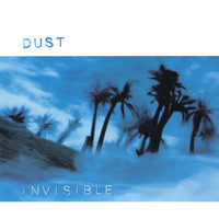 Dust - Invisible EP