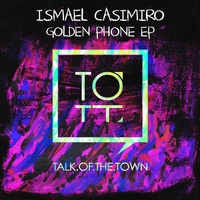 Ismael Casimiro - Golden Phone