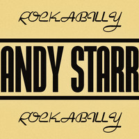 Andy Starr - Rockabilly