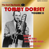 Tommy Dorsey - Collection of the Best Big Bands - Tommy Dorsey, Vol. 2 (Remastered)