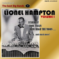 Lionel Hampton - Collection of the Best Big Bands - Lionel Hampton, Vol. 1 (Digitally Remastered)