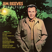 Jim Reeves - Songs of Love