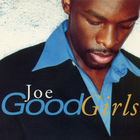Joe - Good Girls EP