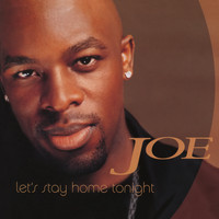 Joe - Let's Stay Home Tonight EP