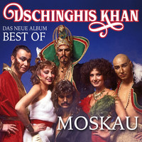 Dschinghis Khan - Moskau - Das Neue Best Of Album
