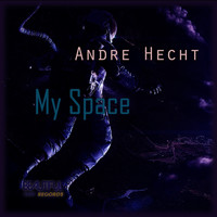 Andre Hecht - My Space