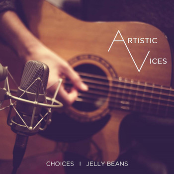 Artistic Vices - Choices I Jelly Beans