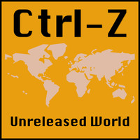 Ctrl-Z - Unreleased World