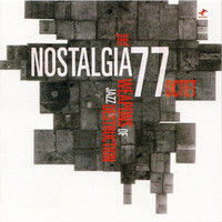 The Nostalgia 77 Octet - Weapons of Jazz Destruction