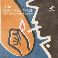 Lanu - Beautiful Trash