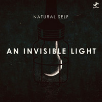 Natural Self - An Invisible Light