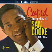 Sam Cooke - Cupid (The Very Best of Sam Cooke 1961-1962)