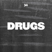 360 - Drugs (Radio Edit)
