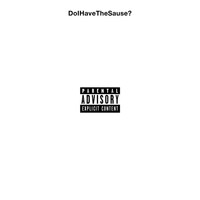 Ski Mask the Slump God - DoIHaveTheSause? (Explicit)