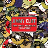Jimmy Cliff -  The Ska Singles 1961 - 1962