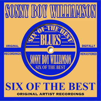 Sonny Boy Williamson - Six Of The Best - Blues