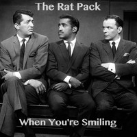 The Rat Pack - When You're Smiling