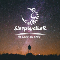 Sleepwalker - The Same Old Story (feat. Seokku Ahn)