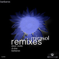 Barbaros - Mirasol (Remixes)