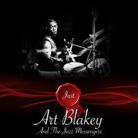 Art Blakey And The Jazz Messengers - Just - Art Blakey And The Jazz Messengers