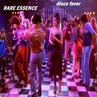 Rare Essence - Disco Fever