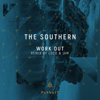 The Southern - Work Out