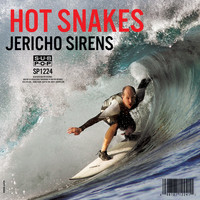 Hot Snakes - Six Wave Hold Down