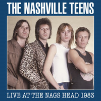 The Nashville Teens - Live at the Nags Head 1983