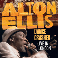 Alton Ellis - Dance Crasher Live in London