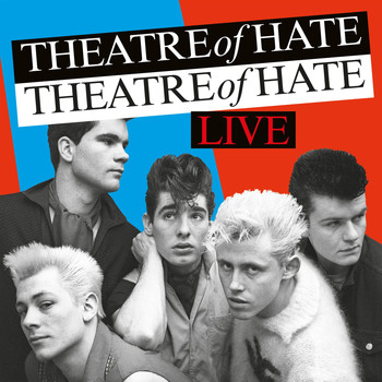Theatre of Hate - Live