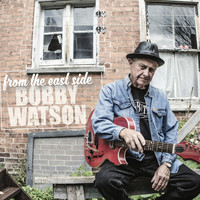 Bobby Watson - From the East Side