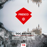 Doc Brown - Do You Feel