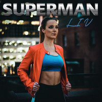 Liv - Superman