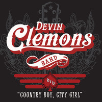 Devin Clemons Band - Country Boy, City Girl