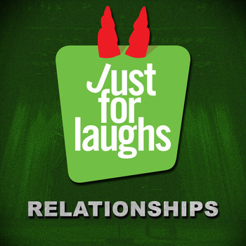 Various Artists - Just for Laughs: Relationships