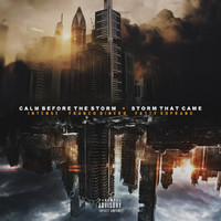 Intense - Calm Before the Storm / Storm That Came (feat. Franco Dinero & Fatty Soprano) (Explicit)