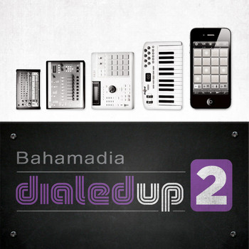Bahamadia - Dialed Up 2 (Explicit)