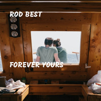 Rod Best - Forever Yours